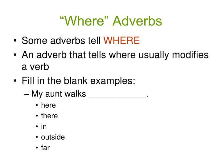 """""""Where"""" Adverbs"""
