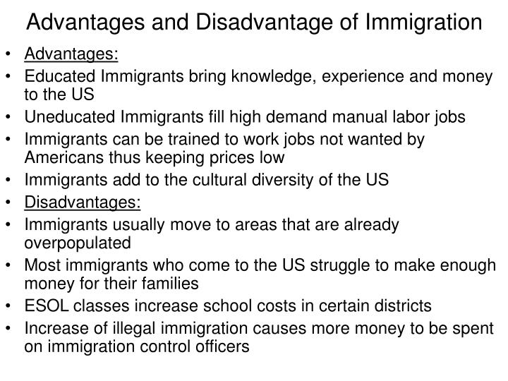 Advantages and Disadvantage of Immigration