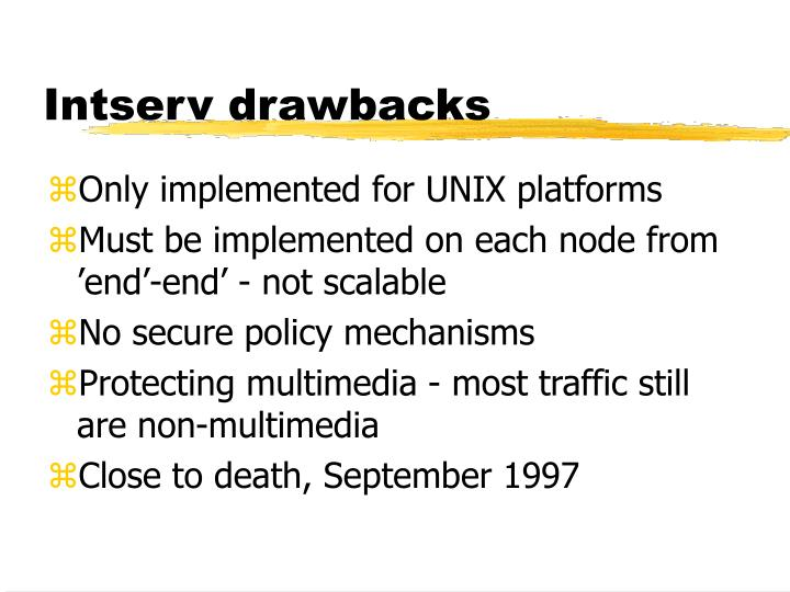 Intserv drawbacks