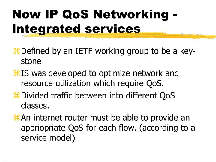 Now IP QoS Networking -