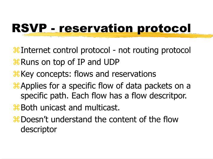 RSVP - reservation protocol