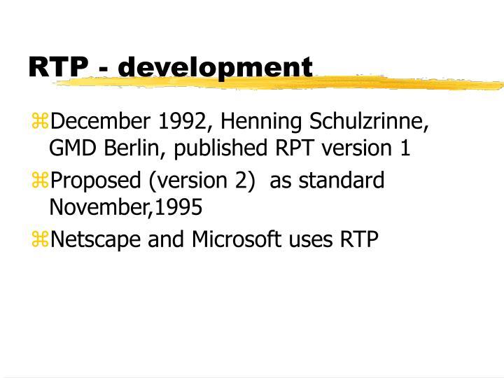 RTP - development
