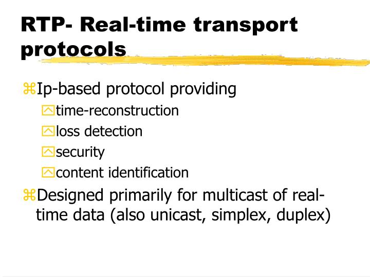 RTP- Real-time transport protocols