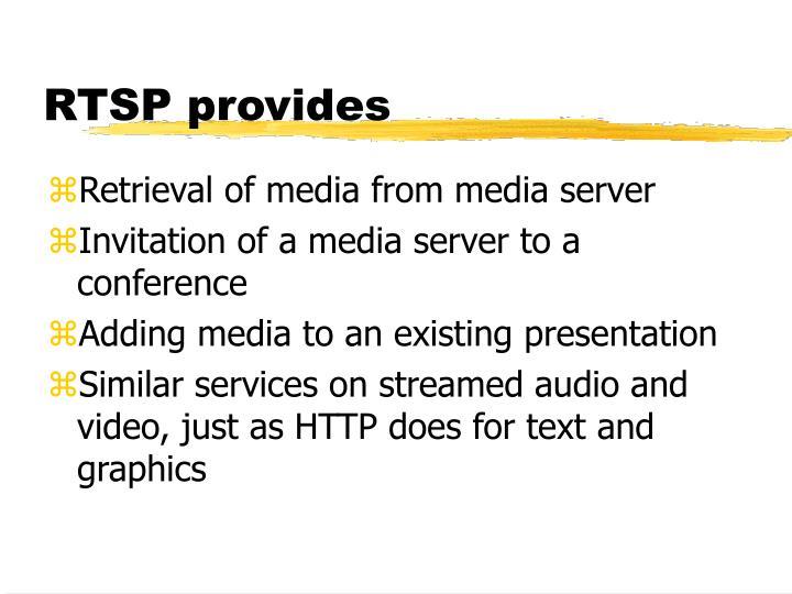 RTSP provides