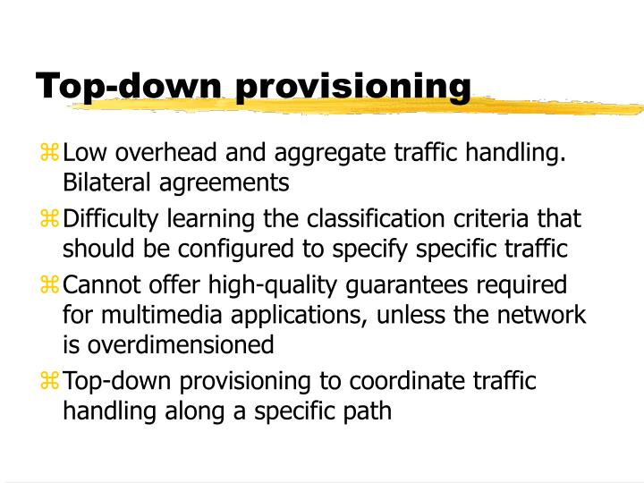 Top-down provisioning
