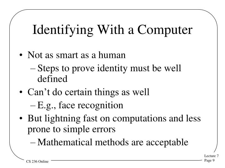Identifying With a Computer