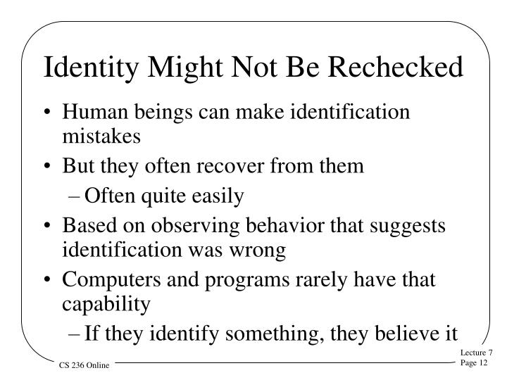 Identity Might Not Be Rechecked