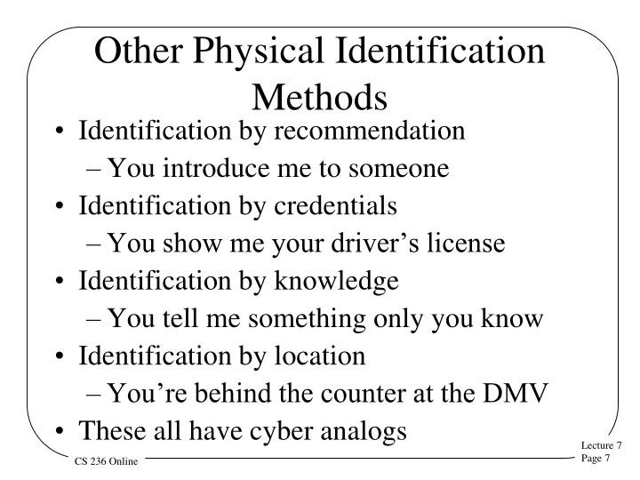 Other Physical Identification Methods