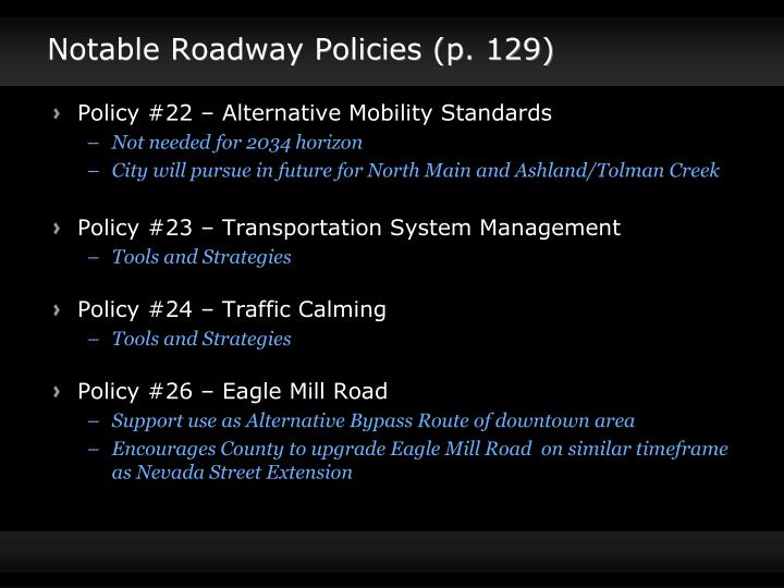 Notable Roadway Policies (p. 129)