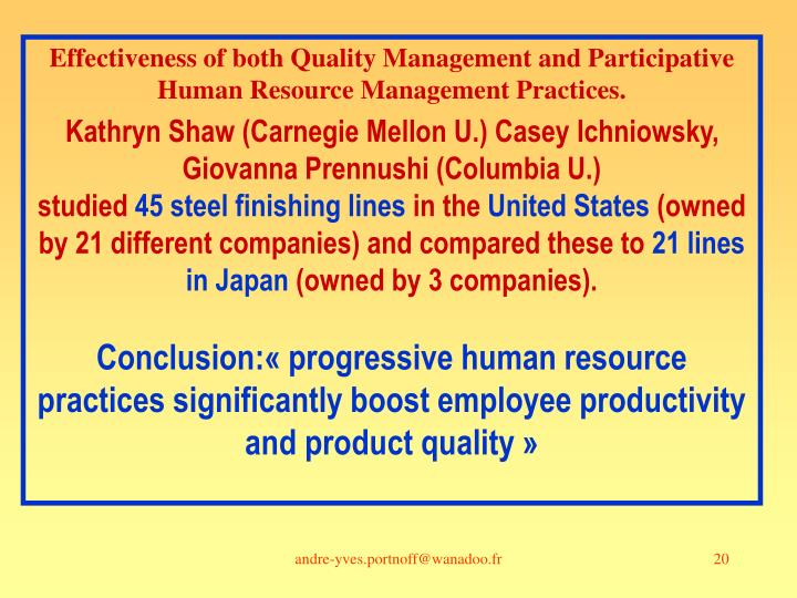 Effectiveness of both Quality Management and Participative Human Resource Management Practices.