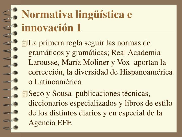 Normativa lingüística e innovación 1