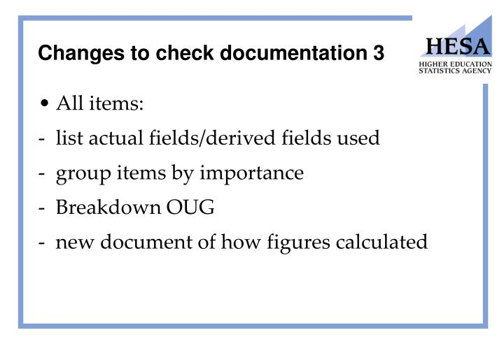 Changes to check documentation 3