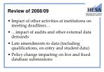 review of 2008 09