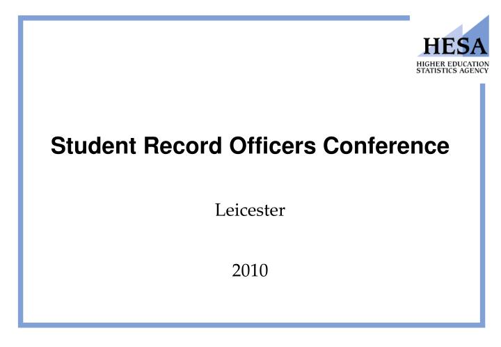 Student record officers conference