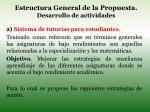 estructura general de la propuesta desarrollo de actividades1