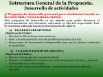 estructura general de la propuesta desarrollo de actividades3