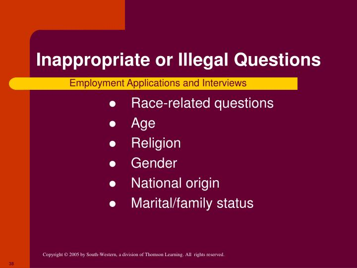 Inappropriate or Illegal Questions