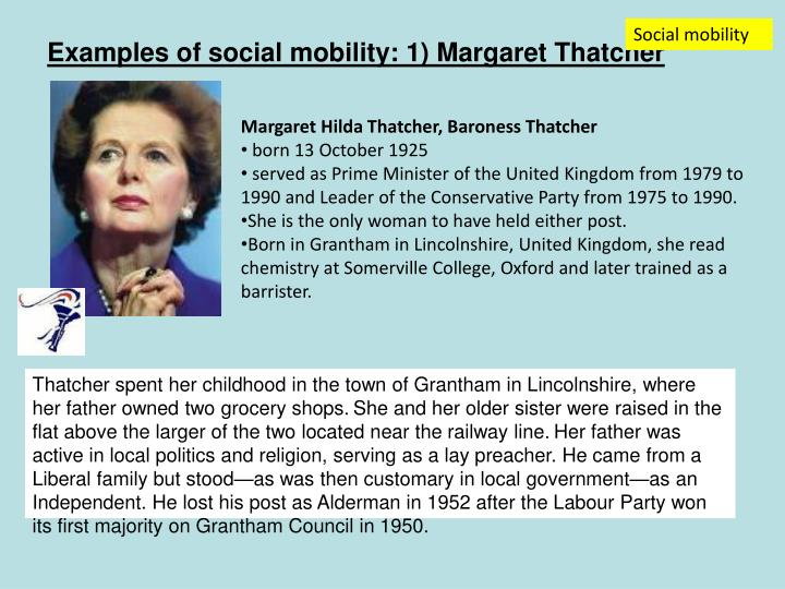 Examples of social mobility: 1) Margaret Thatcher