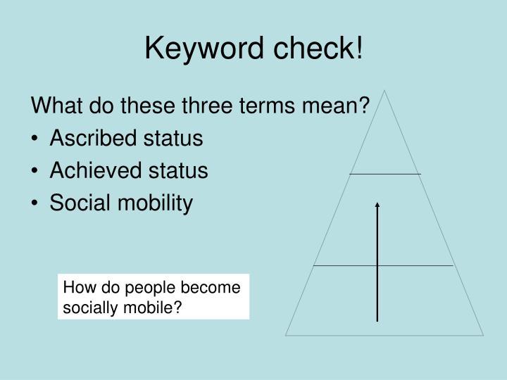 Keyword check!