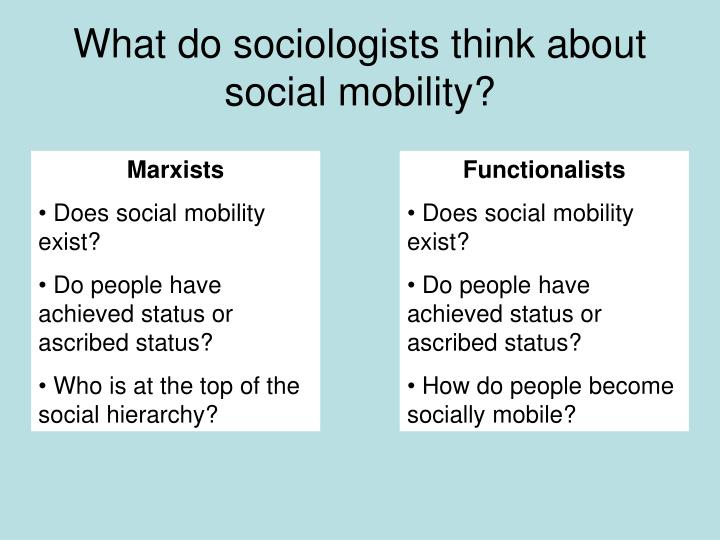 What do sociologists think about social mobility?