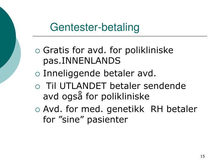Gentester-betaling