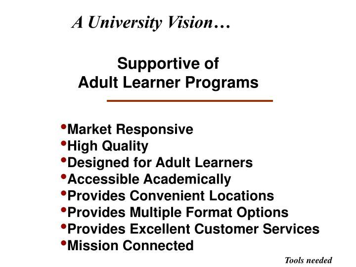 A University Vision…
