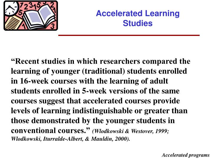 Accelerated Learning Studies