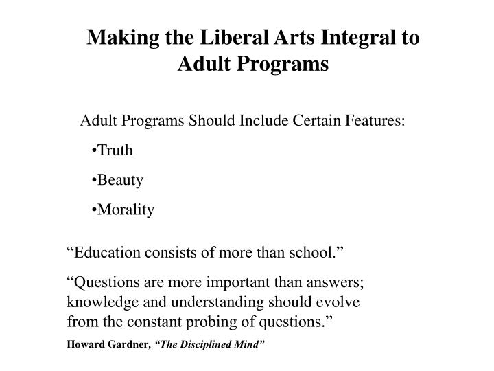 Making the Liberal Arts Integral to Adult Programs