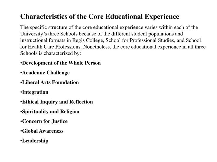 Characteristics of the Core Educational Experience