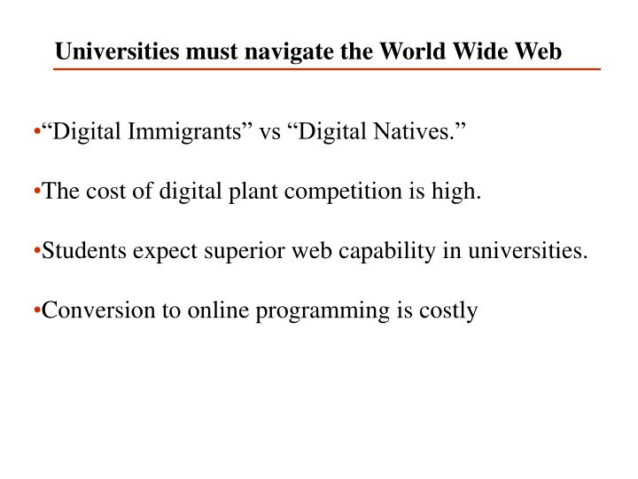 Universities must navigate the World Wide Web