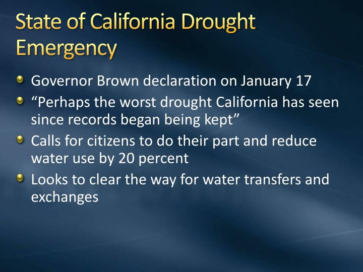 State of California Drought Emergency