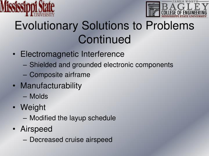 Evolutionary Solutions to Problems Continued