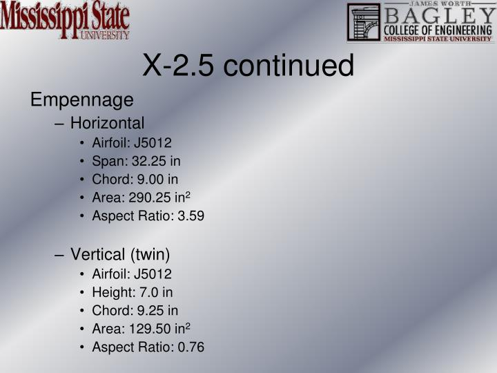 X-2.5 continued