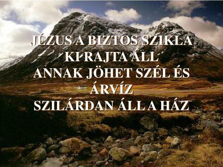 JÉZUS A BIZTOS SZIKLA