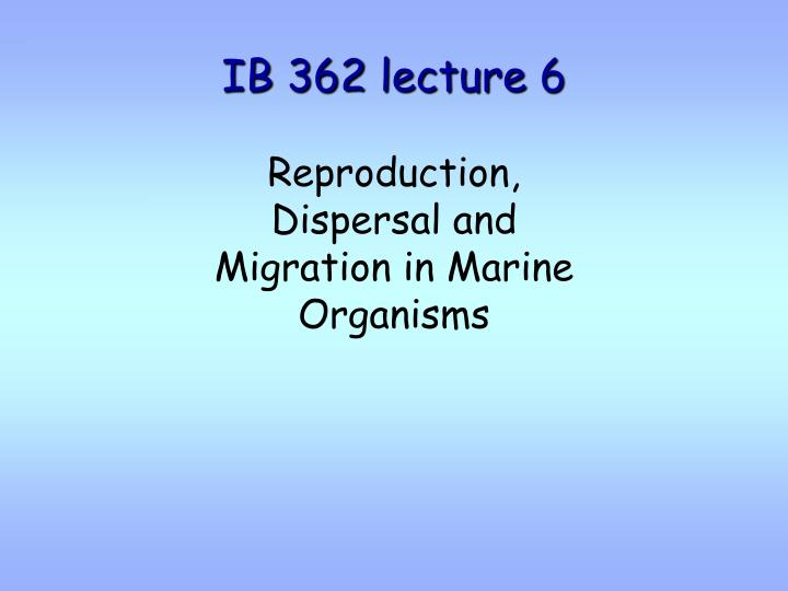 IB 362 lecture 6