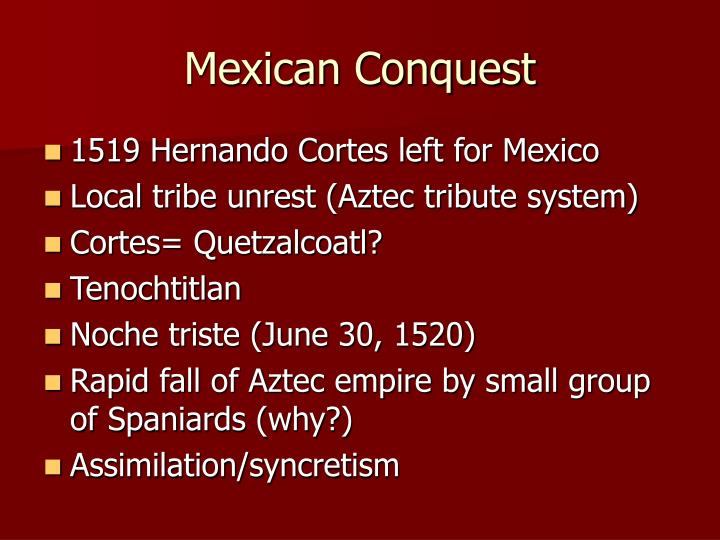 Mexican Conquest
