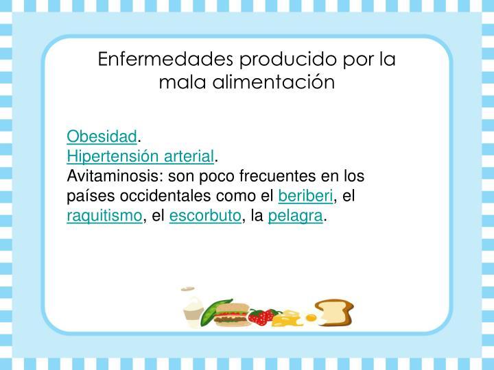 Enfermedades producido por la mala alimentación