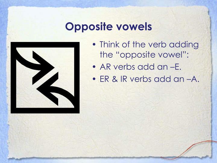 Opposite vowels
