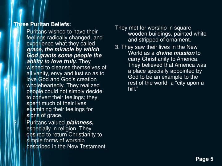Three Puritan Beliefs: