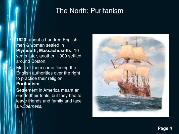 The North: Puritanism