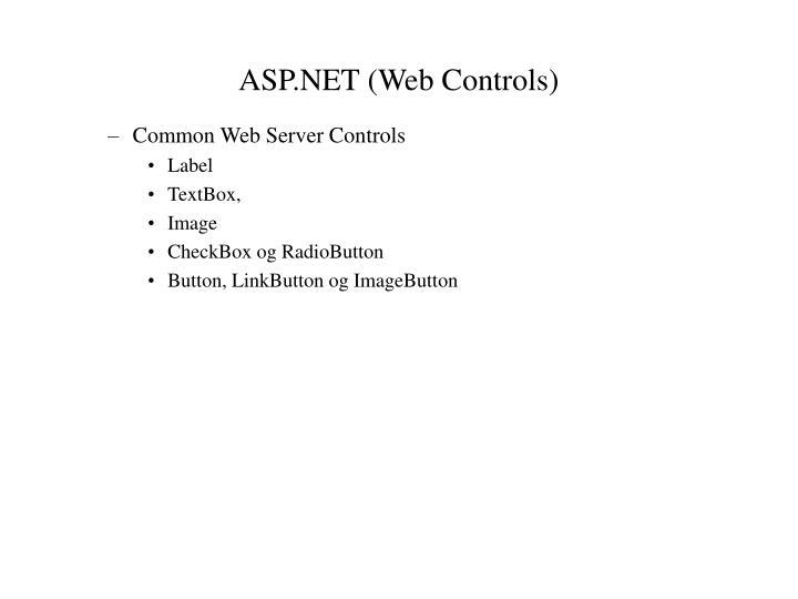 ASP.NET (Web Controls)