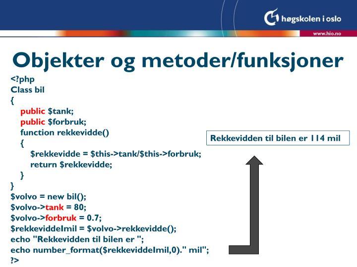 Objekter og metoder/funksjoner