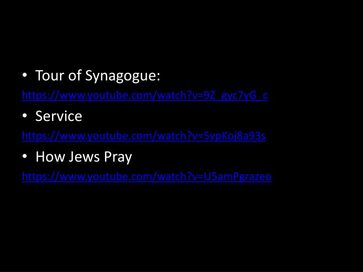 Tour of Synagogue: