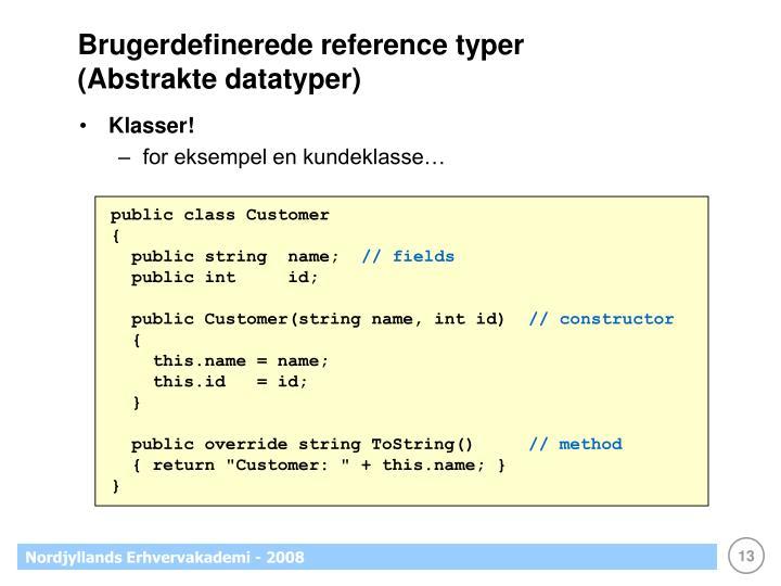 Brugerdefinerede reference typer