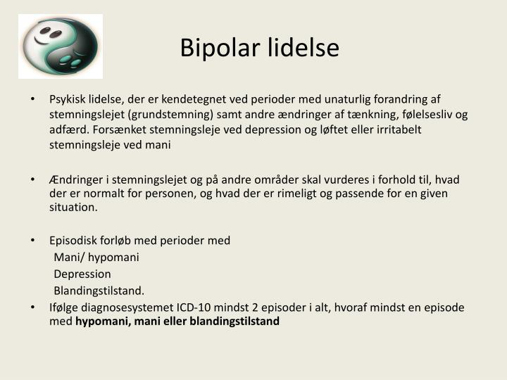 Bipolar lidelse