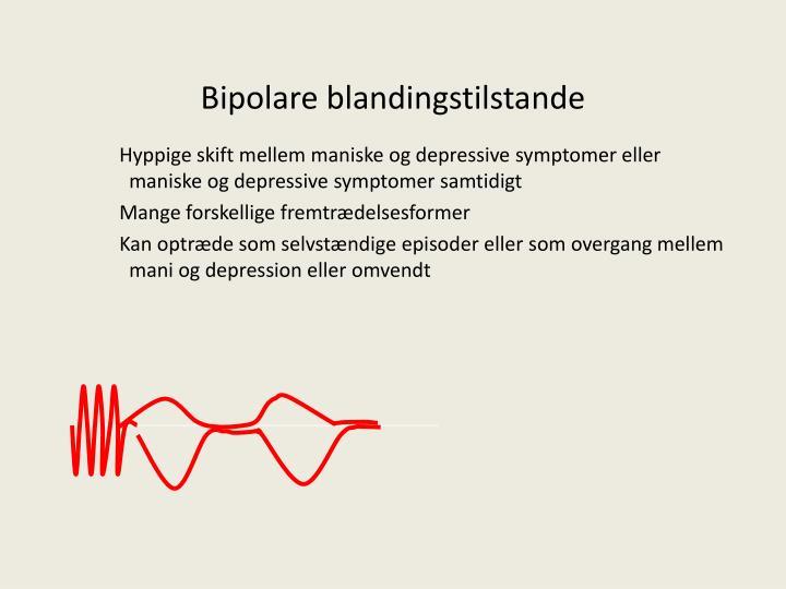 Bipolare blandingstilstande