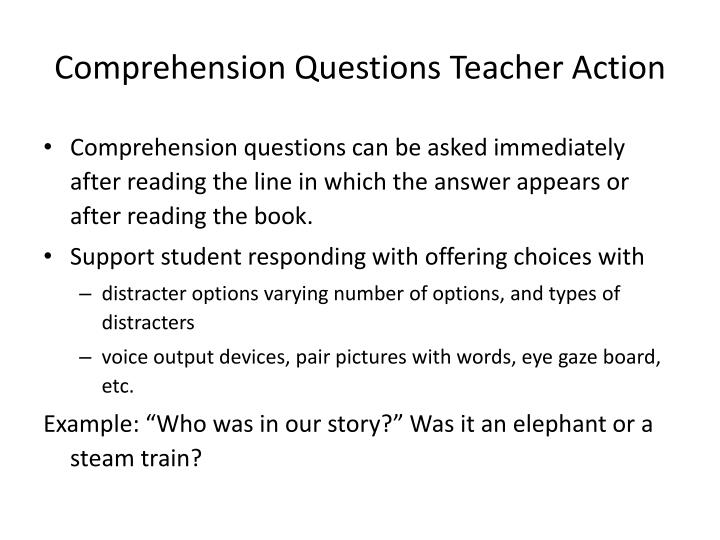 Comprehension Questions Teacher Action