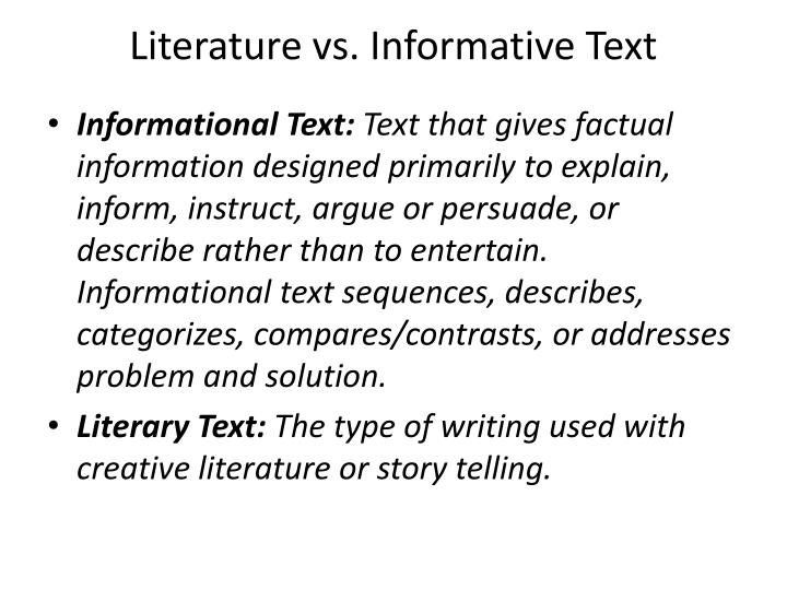 Literature vs. Informative Text