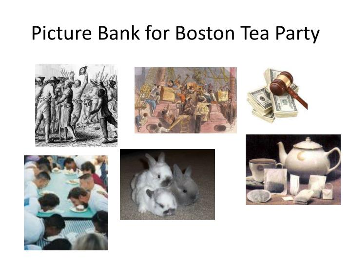 Picture Bank for Boston Tea Party
