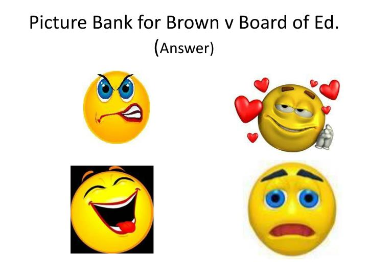 Picture Bank for Brown v Board of Ed.